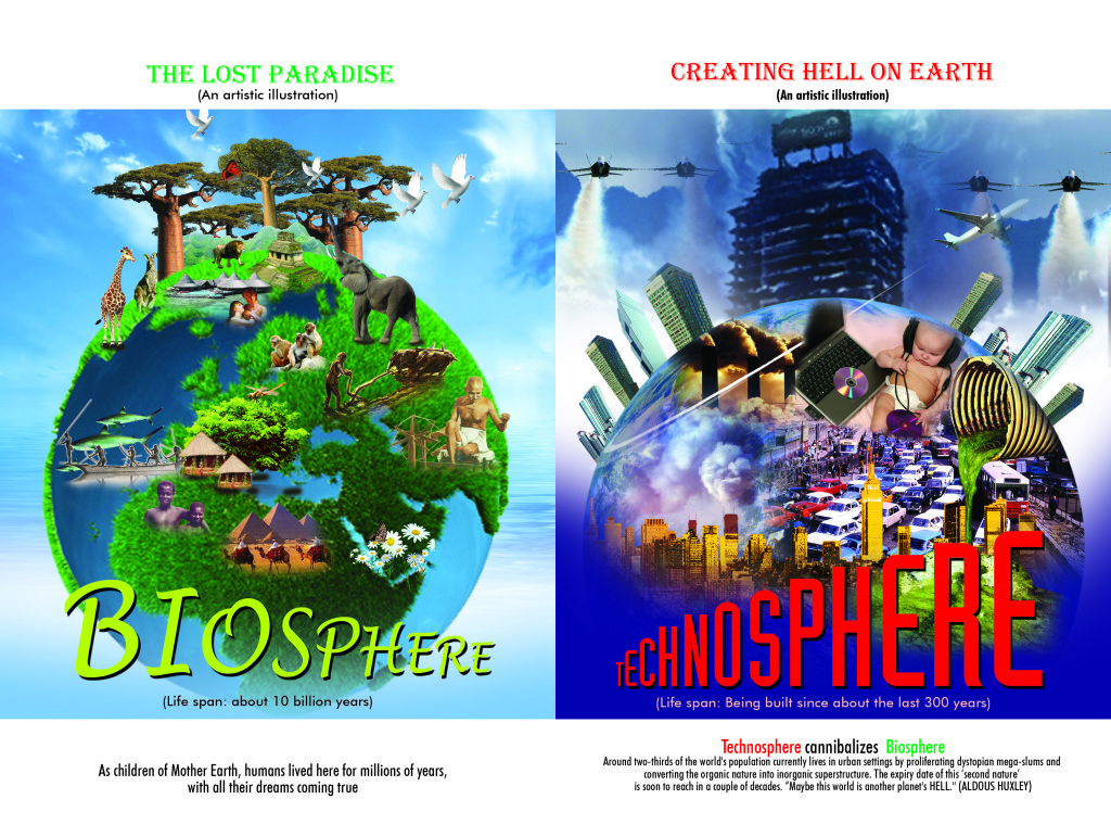 Biosphere versus Technosphere