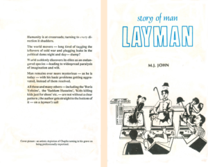 Story of Man--Layman, the first book by M J John in 1990